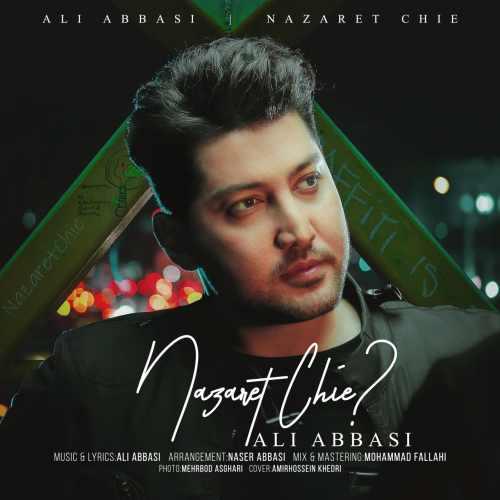 دانلود آهنگ جدید علی عباسی بنام نظرت چیه