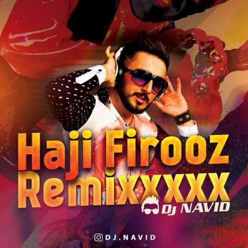 دانلود آهنگ جدید دی جی نوید بنام حاجی فیروز
