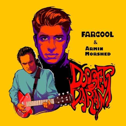 دانلود آهنگ جدید فارکول و آرمین مرشد بنام دوستت دارم