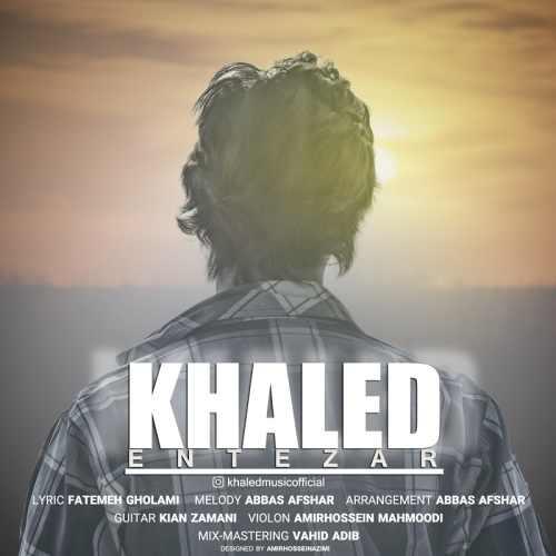 دانلود آهنگ جدید خالد بنام انتظار