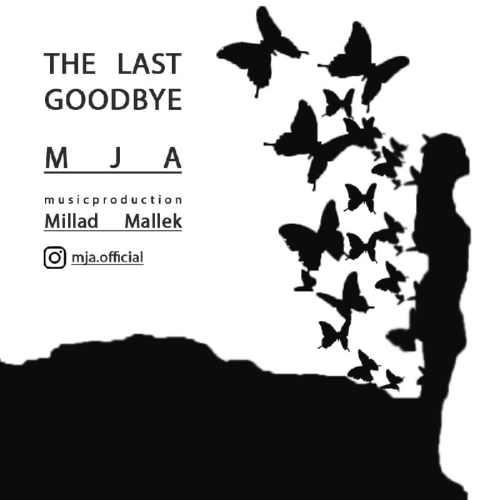 دانلود آهنگ جدید Mja بنام The last goodbye