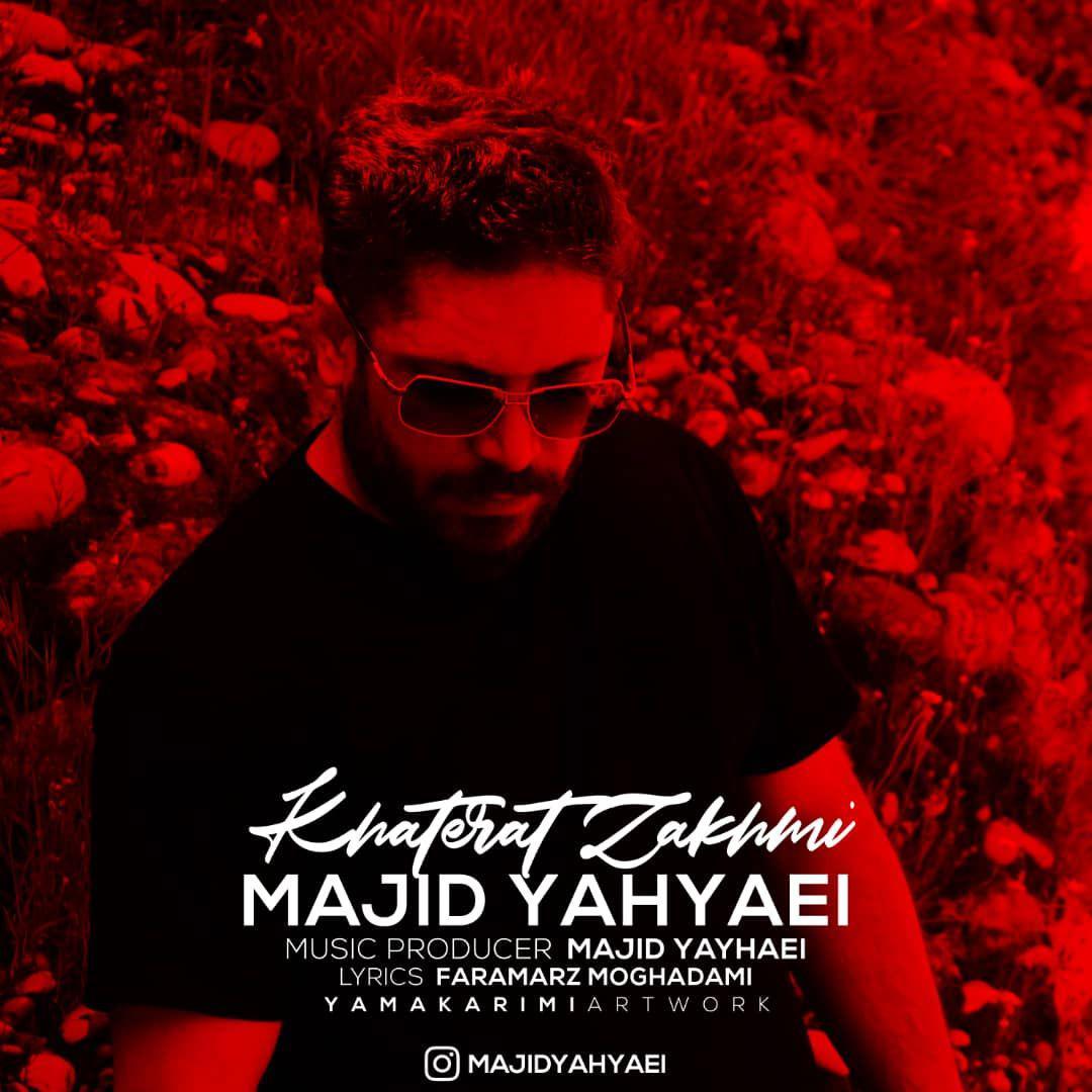دانلود آهنگ جدید مجید یحیایی بنام خاطرات زخمی