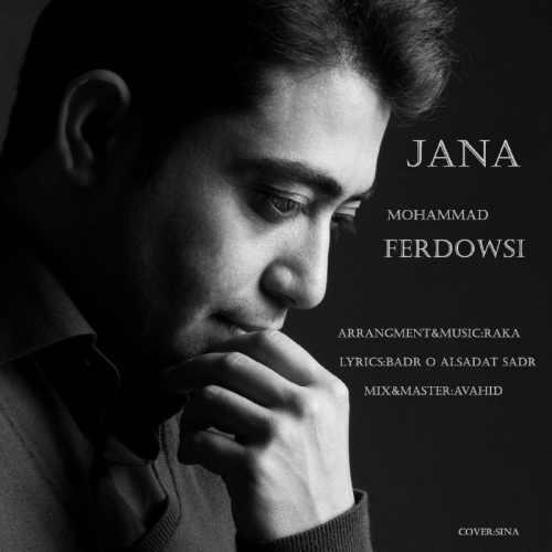 دانلود آهنگ جدید محمد فردوسی بنام جانا