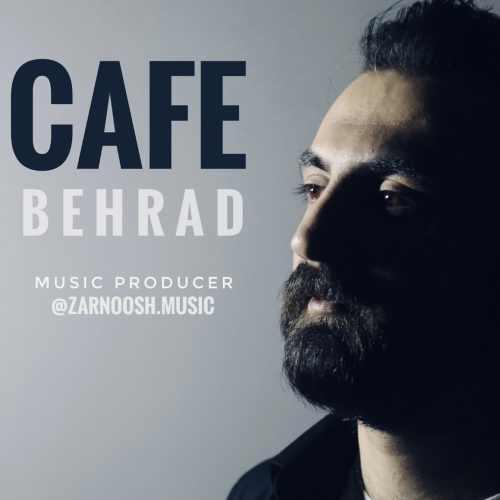 دانلود آهنگ جدید بهراد بنام کافه
