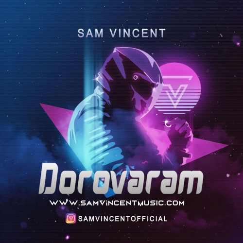 دانلود آهنگ جدید سم وینسنت بنام دور و ورم
