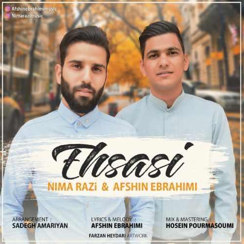 دانلود آهنگ جدید افشین ابراهیمی و نیما رضی بنام احساسی