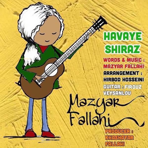 دانلود آهنگ جدید مازیار فلاحی بنام هوای شیراز