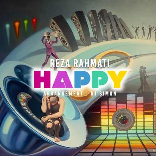 دانلود آهنگ جدید رضا رحمتی بنام Happy
