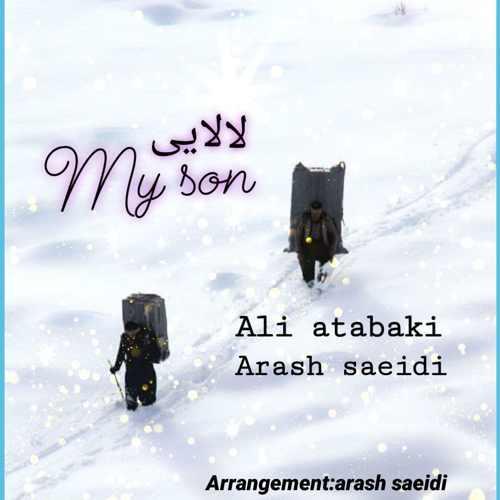 دانلود آهنگ جدید علی اتابکی و آرش سعیدی بنام لالایی و مای سان
