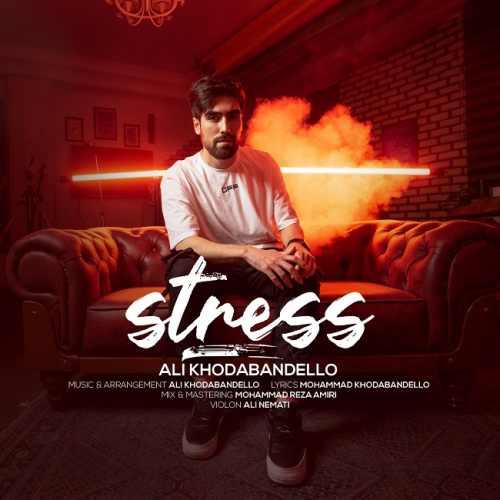 دانلود آهنگ جدید علی خدابنده لو بنام استرس