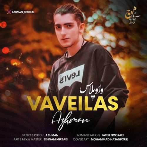 دانلود آهنگ جدید آژمان بنام واویلاس