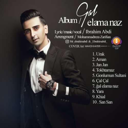 دانلود آلبوم جدید ابراهیم عبدی بنام گل ائلمه ناز