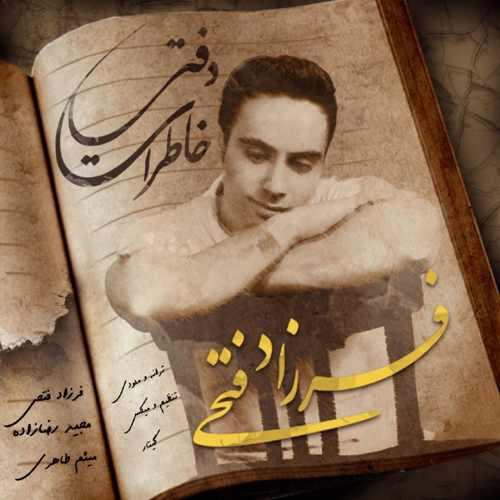 دانلود آهنگ جدید فرزاد فتحی بنام دفتر خاطرات