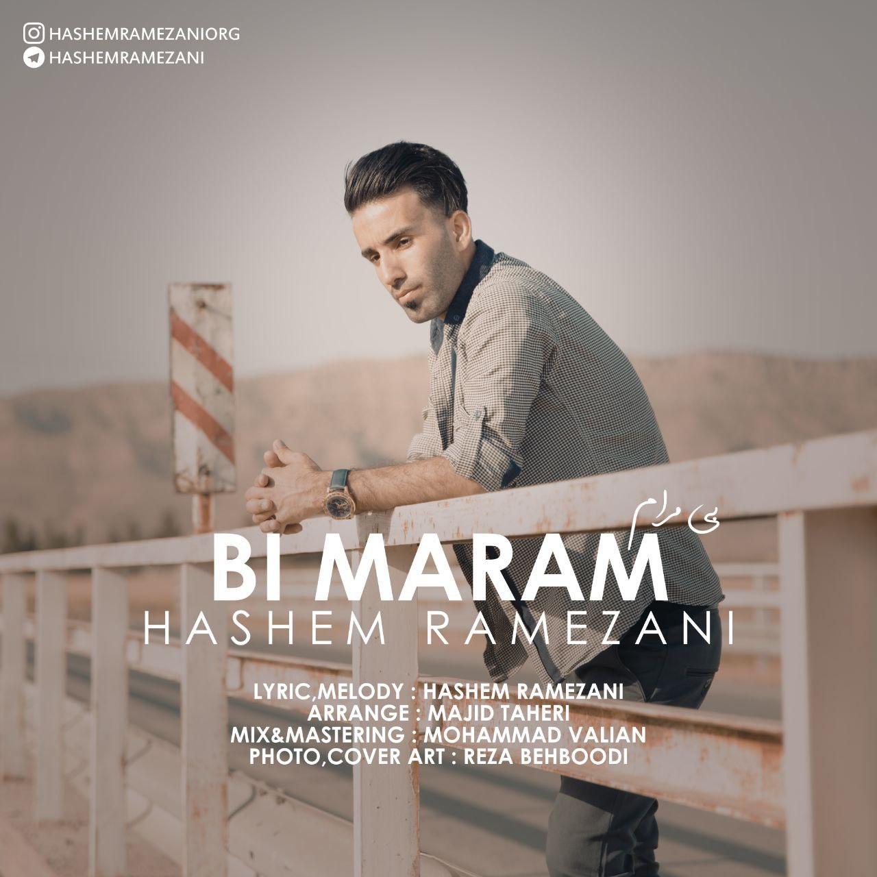 دانلود آهنگ جدید هاشم رمضانی بنام بی مرام