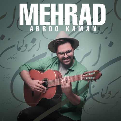 دانلود آهنگ جدید مهراد بنام ابرو کمان