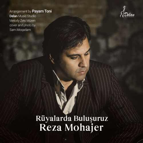 دانلود آهنگ جدید رضا مهاجر بنام رویالاردا بولوشوروز