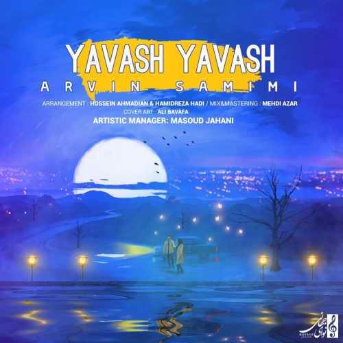 دانلود آهنگ جدید آروین صمیمی بنام یواش یواش