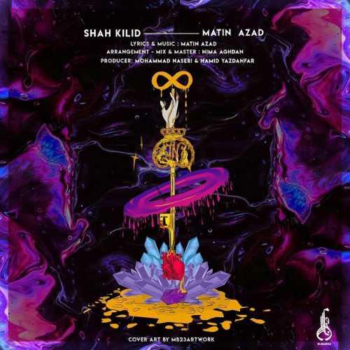 دانلود آهنگ جدید متین آزاد بنام شاه کلید