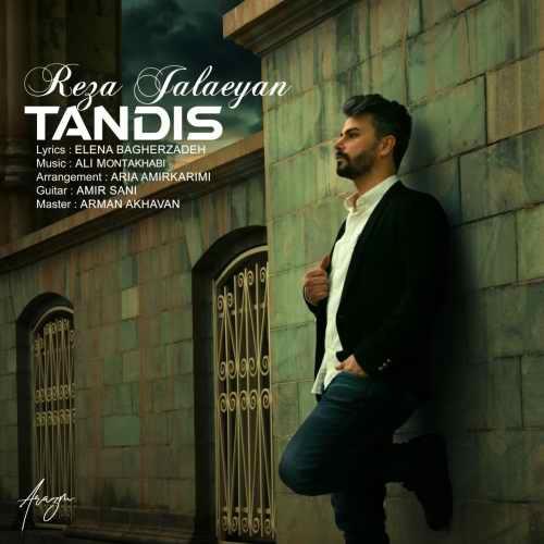 دانلود آهنگ جدید رضا جلائیان بنام تندیس
