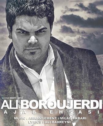 دانلود آهنگ جدید علی بروجردی به اسم عجب احساسی