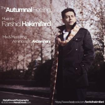 دانلود آهنگ بی کلام جدید فرشید حکیمی فرد با نام The Autumnal Feeling