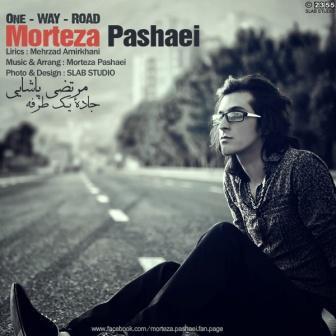 Morteza دانلود آهنگ جدید مرتضی پاشایی به نام جادهء یک طرفه